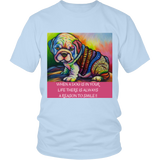 "UNISEX T-SHIRT- ""WHEN A DOG IS IN YOUR LIFE THERE IS ALWAYS A REASON TO SMILE"" 8 colors-7 sizes"