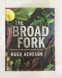 The Broad Fork (signed) by Hugh Acheson