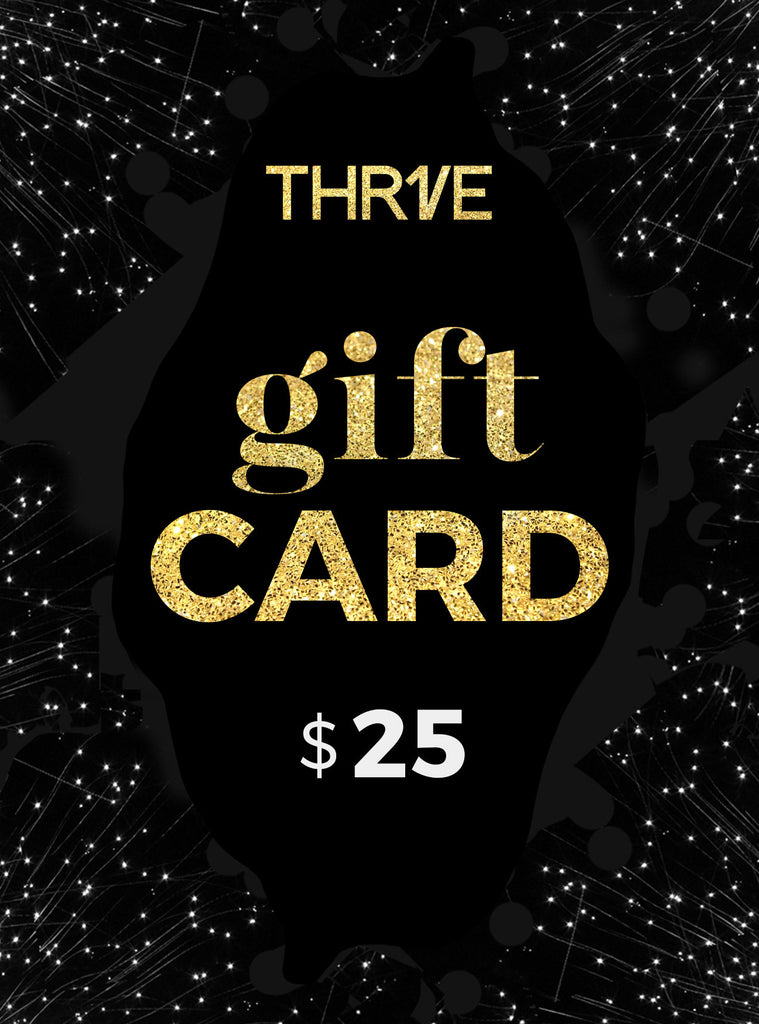 THR1VE Gift card $25