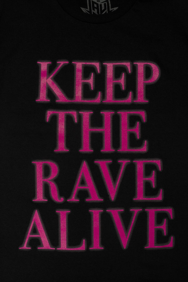 Keep The Rave Alive T-Shirt T-SHIRT JAUZ OFFICIAL