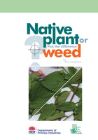 Native plant or weed Volume 1