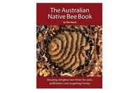 Book - The Australian Native Bee Book
