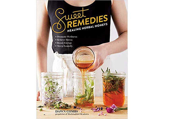 Book - Sweet remedies: Healing herbal honeys