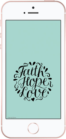 Christian phone background, faith hope love