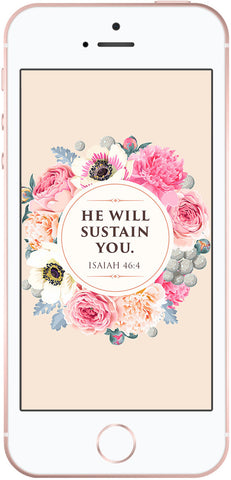 free christian phone background, scripture phone wallpaper, He will sustain you, Isaiah 46:4