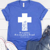 He is Not Here, He is Risen Tee