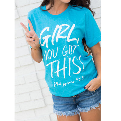 Philippians 4:13 t-shirt, Girl you got this tee