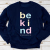 Be Kind - Ephesians 4:32 Sweatshirt