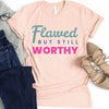 Flawed But Still Worthy Tee