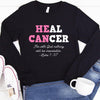 Heal Cancer Long Sleeve Shirt