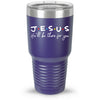 Jesus He'll Be There For You 30oz Tumbler