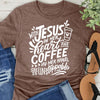 Jesus In Her Heart Coffee In Her Hand Tee