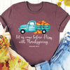 With Thanksgiving- Psalm 95:2 Tee
