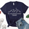 Tell Your Mountain Tee