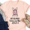 No Bunny Loves Me Like Jesus Tee