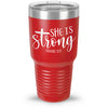 She Is Strong. Proverbs 31:25 30oz Tumbler