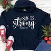 She Is Strong Hoodie Deal