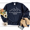 Tell Your Mountain About God Sweatshirt