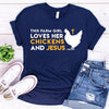 I Love Chickens & Jesus Tee