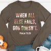 When All Else Fails Long Sleeve Tee