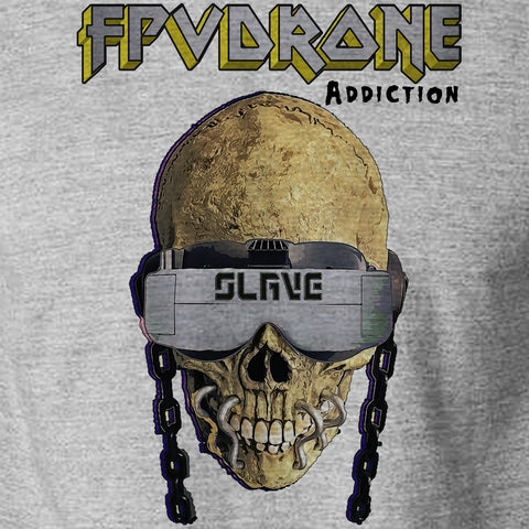 FPV Addicted Slave T-Shirt