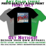 Custom T Shirt with Photo Quality Imprint ( 1 side)