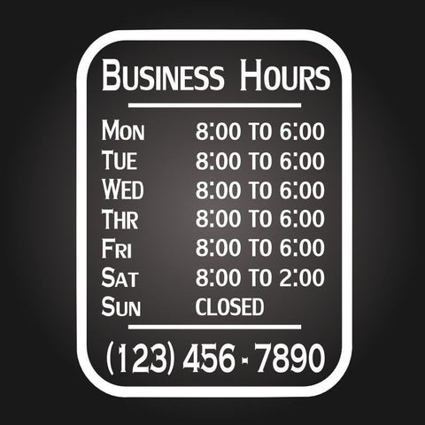 "Store Hours Vinyl Decal (1 Color / 8 "" X 12"")"