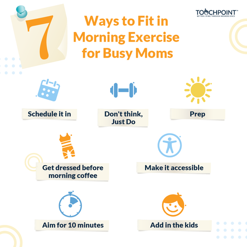 7 Ways to Fit in Morning Exercise for Busy Moms