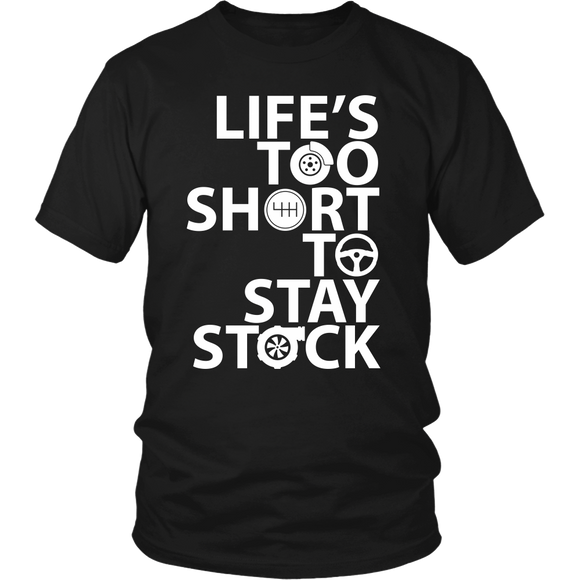 Life's Too Short To Stay Stock T-Shirt