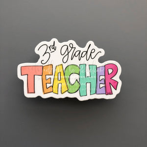 3rd Grade Teacher Sticker - Sticker