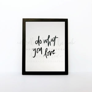 Do What You Love 8x10 Print - Doodles by Rebekah
