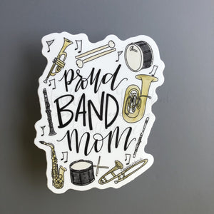 Proud Band Mom Sticker