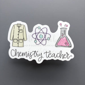 Chemistry Teacher - 3 Sticker