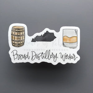 Proud Distillery Worker Sticker