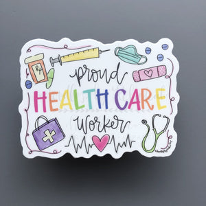 Proud Healthcare Worker Sticker