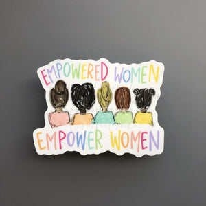 Empowered Women Empower Women Sticker - Doodles by Rebekah