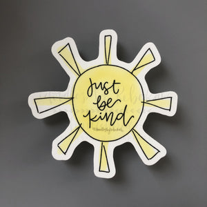 Just Be Kind Sticker
