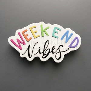 Weekend Vibes Sticker - Sticker
