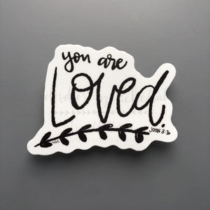 You Are Loved Sticker - Sticker