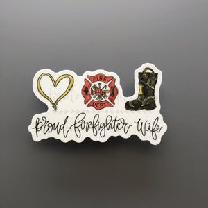 Proud Firefighter Wife Sticker - Doodles by Rebekah