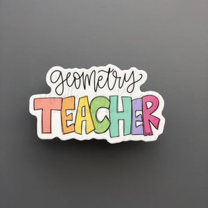 Geometry Teacher Sticker - Doodles by Rebekah