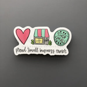 Proud Small Business Owner Sticker - Doodles by Rebekah