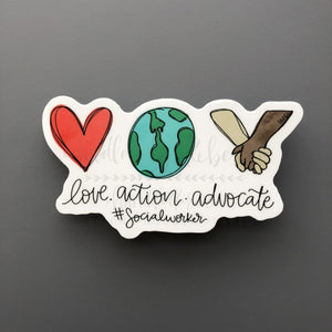 Love. Action. Advocate. Sticker - Doodles by Rebekah