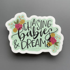Chasing Babies And Dreams Sticker - Sticker