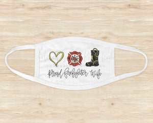 Proud Firefighter Wife Mask - Face Mask