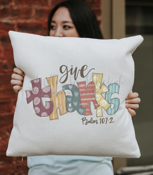 Give Thanks Square Pillow - Pillow