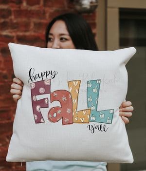 Happy Fall Y'all! Square Pillow - Pillow