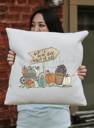 But I Love Fall Most Of All Square Pillow - Pillow