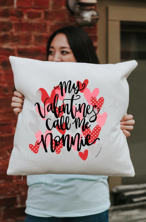 My Valentines Call Me... Square Pillow - Pillow