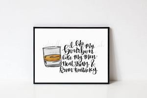 I Like My Bourbon Like My Men 8x10 Print - Doodles by Rebekah